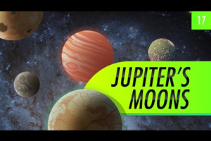 Jupiter's Moons: Crash Course Astronomy