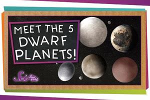 Meet the 5 Dwarf Planets