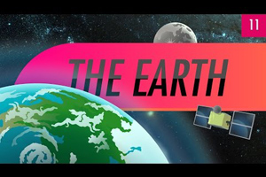The Earth: Crash Course Astronomy